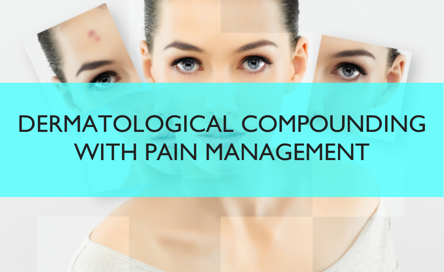 Clinical Dermatological and Cosmeceutical Compounding