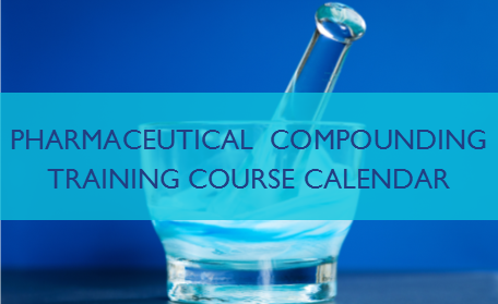 2016 Pharmaceutical Compounding Training Course Calendar