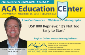 """LIVE WEBINAR: USP 800 - Reprieve: """"It's Not Too Early to Start"""""""